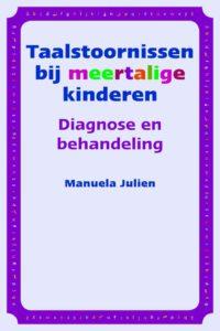 Taalstoornissen bij Meertalige kinderen diagnose en behandeling